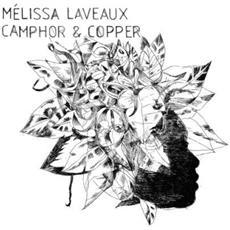 Melissa Laveaux - Camphor & Camper