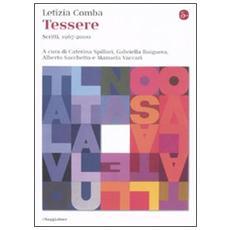 Tessere. Scritti, 1967-2000