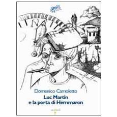 Luc Martin e la porta di Hemmaron