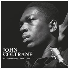 John Coltrane - Live In Berlin November2Nd 1963