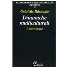 Dinamiche multiculturali. Il caso Canada