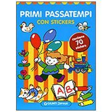 Primi passatempi. Con stickers