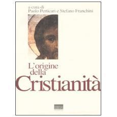 Origine della cristianità (L')
