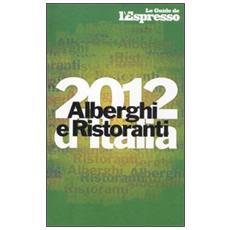 Alberghi e ristoranti d'Italia 2012