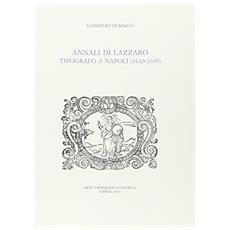 Annali di Lazzaro. Tipografo a Napoli (1610-1639)