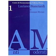 Luciano Biancardi. Uno scrittore fuori del coro