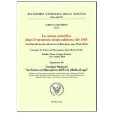 La ricerca scientifica dopo il terremoto siculo-calabrese del 1908. Contributi alle ricerche sulla scienza nel Mezzogiorno dopo l'unità d'Italia