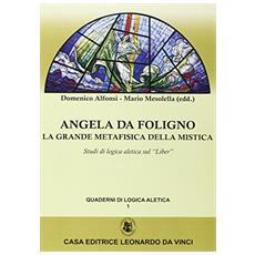 Angela da Foligno la grande metafisica della mistica