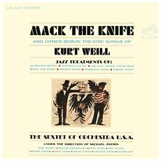 Sextet Of Orch Usa - Mack The Knife And Other Songs Of Kurt Weill