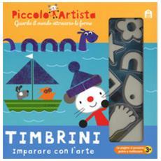 Timbrini. imparare con l'arte. piccolo artista. ediz. a colori. ediz. a spirale. con gadget