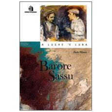 Barore Sassu. Con CD Audio