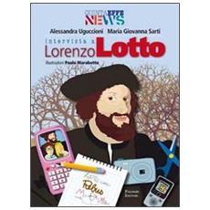 Intervista a Lorenzo Lotto