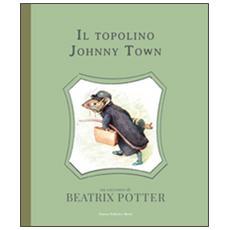 Il topolino Johnny Town