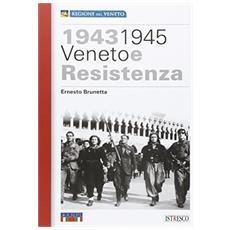 1943-1945 Veneto e Resistenza