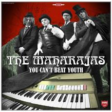 Maharajas (The) - You Can'T Beat Youth