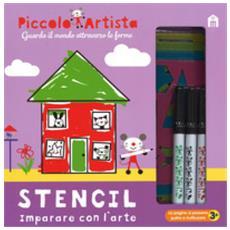 Stencil. imparare con l'arte. piccolo artista. ediz. a colori. ediz. a spirale. con gadget