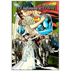 Matrimonio di Superman (Il)