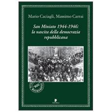 San Miniato 1944-1946: la nascita della democrazia repubblicana
