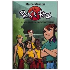 Il quinto giocatore. Pick & Roll. Vol. 2