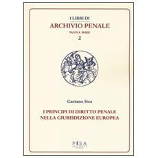 Principi di diritto penale nella giurisdizione europea