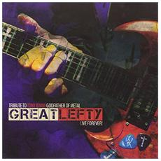 Great Lefty: Live Forever - Tribute To Tony Iommi Godfather Of Metal (2 Lp)