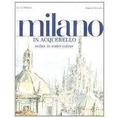 Milano in acquarelloMilan in watercolour