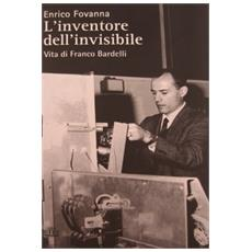 Inventore dell'invisibile