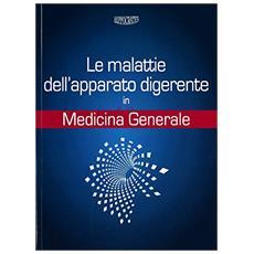 Le malattie dell'apparato digerente in medicina generale