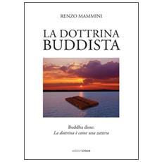 Dottrina buddista (La)