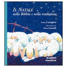 Il Natale nella Bibbia e nella tradizione