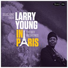 Larry Young - In Paris The Ortf Recordings (2 Lp) 180gr