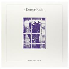 Dottor Rari - 1981-1982-1983