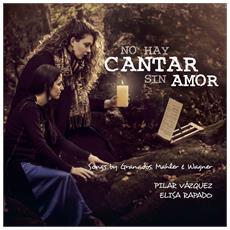 No Hay Cantar Sin Amor - Pilar V? Zquez / Elisa Rapado