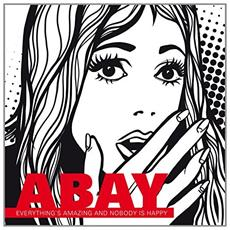 Abay - Everything Is Amazing & N