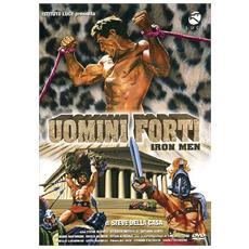 Uomini Forti - Iron Men