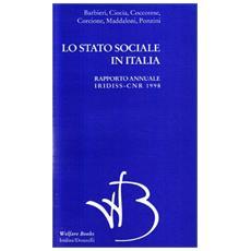 Lo stato sociale in Italia 1998. Rapporto annuale Iridiss-Cnr