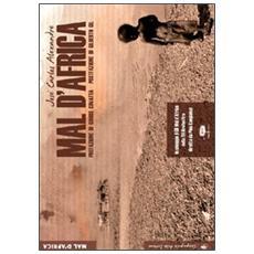 Mal d'Africa. Ediz. illustrata. Con CD Audio