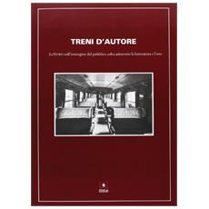 Treni d'autore. LeNord nell'immagine del pubblico colta attraverso la letteratura e l'arte