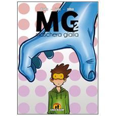 MG. Maschera gialla. Vol. 2
