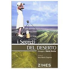 I segreti del deserto. Omaggio a Maria Reiche