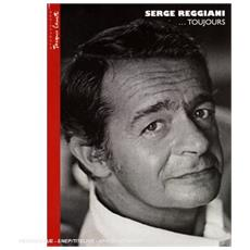 Serge Reggiani - Reggiani. . . Toujours (Dvd+Cd)