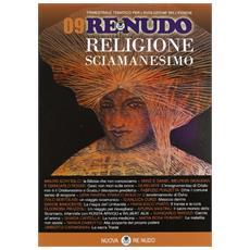 (2010) . Vol. 9: Religione sciamanesimo.