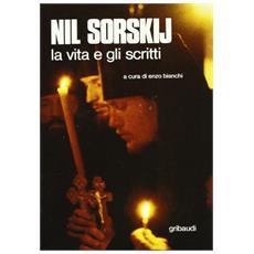 Nil Sorskij. La vita e gli scritti