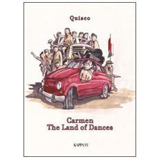Carmen. The land of dances. Con CD Audio