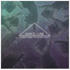 Marcel Lune - Sounds From The Desert Gully