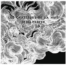 """Les Chasseurs De La Nuit - Nebelwerfer (7"""")"""