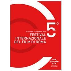 Catalogo ufficiale del festival internazionale del film di Roma 2010
