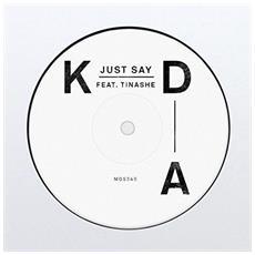 Kda Feat. Tinashe - Just Say