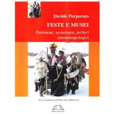 Feste e musei, patrimoni e archivi etnografici