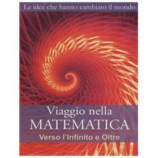 Viaggio Nella Matematica #04 - Verso L'Infinito E Oltre